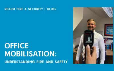 Office mobilisation: understanding fire safety
