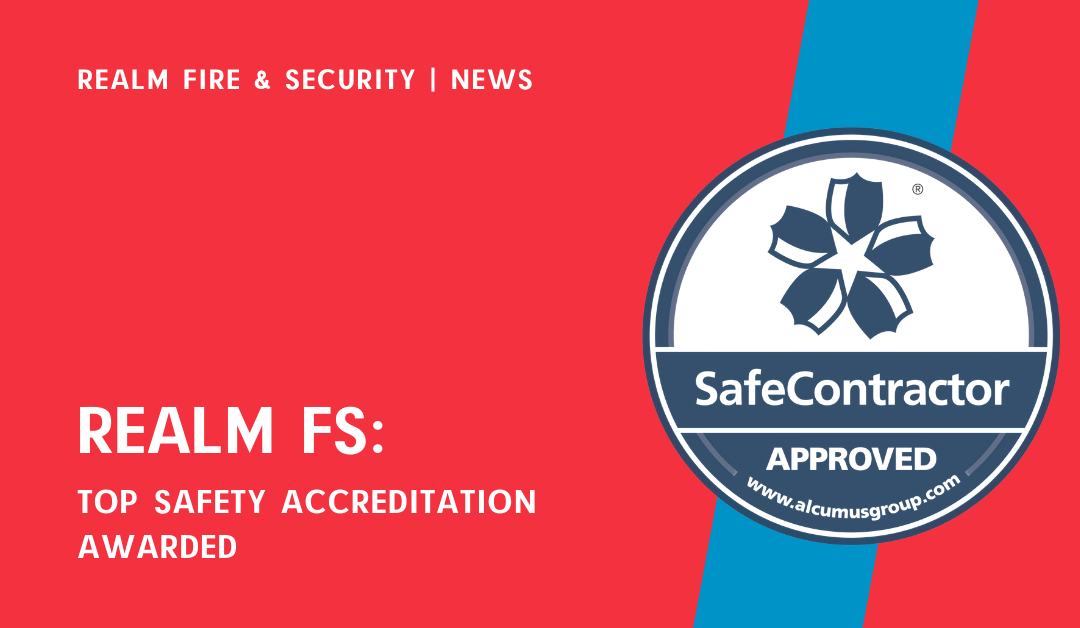 Top Safety Accreditation for Realm Fire & Security