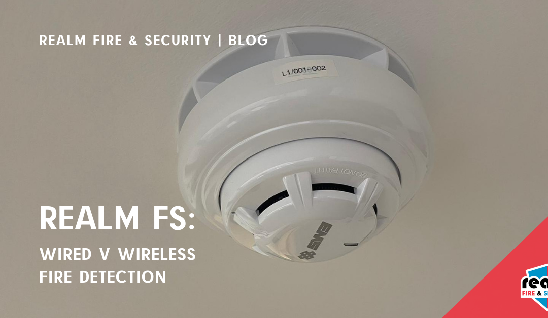 Wired Verses Wireless Fire Detection