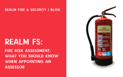 Fire Risk Assessment: what you should know when appointing an assessor